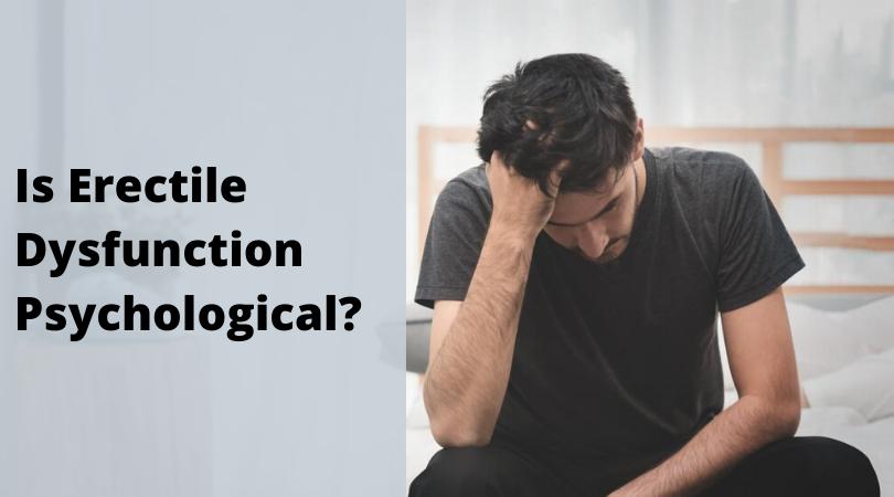 Erectile Dysfunction Psychological